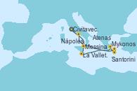 Visitando Civitavecchia (Roma), Messina (Sicilia), La Valletta (Malta), Mykonos (Grecia), Santorini (Grecia), Atenas (Grecia), Nápoles (Italia), Civitavecchia (Roma)