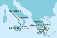 Visitando Civitavecchia (Roma), Catania (Sicilia), La Valletta (Malta), Santorini (Grecia), Atenas (Grecia), Mykonos (Grecia), Nauplion (Grecia), Katakolon (Olimpia/Grecia), Nápoles (Italia), Civitavecchia (Roma)