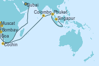 Visitando Dubai (Emiratos Árabes Unidos), Dubai (Emiratos Árabes Unidos), Muscat (Omán), Bombay (India), Bombay (India), Goa (India), Cochin (India), Colombo (Sri Lanka), Phuket (Tailandia), Singapur