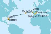 Visitando Barcelona, Cartagena (Murcia), Málaga, Lisboa (Portugal), Lisboa (Portugal), Ponta Delgada (Azores), Nassau (Bahamas), Miami (Florida/EEUU)