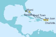 Visitando Miami (Florida/EEUU), San Juan (Puerto Rico), Charlotte Amalie (St. Thomas), Road Town (Isla Tórtola/Islas Vírgenes), Nassau (Bahamas), Miami (Florida/EEUU)