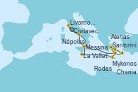 Visitando Civitavecchia (Roma), Santorini (Grecia), Atenas (Grecia), Mykonos (Grecia), Rodas (Grecia), Chania (Creta/Grecia), La Valletta (Malta), Messina (Sicilia), Nápoles (Italia), Livorno, Pisa y Florencia (Italia), Civitavecchia (Roma)