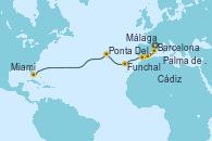Visitando Barcelona, Palma de Mallorca (España), Málaga, Cádiz (España), Funchal (Madeira), Ponta Delgada (Azores), Miami (Florida/EEUU)
