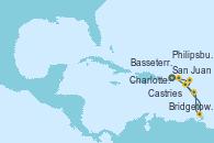 Visitando San Juan (Puerto Rico), Bridgetown (Barbados), Castries (Santa Lucía/Caribe), Basseterre (Antillas), Philipsburg (St. Maarten), Charlotte Amalie (St. Thomas), San Juan (Puerto Rico)
