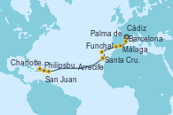 Visitando Barcelona, Palma de Mallorca (España), Málaga, Cádiz (España), Funchal (Madeira), Arrecife (Lanzarote/España), Santa Cruz de Tenerife (España), Philipsburg (St. Maarten), Charlotte Amalie (St. Thomas), San Juan (Puerto Rico)