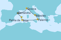 Visitando Barcelona, Savona (Italia), Nápoles (Italia), Palermo (Italia), Ibiza (España), Ibiza (España), Palma de Mallorca (España), Barcelona