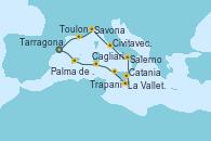 Visitando Tarragona (España), Palma de Mallorca (España), Cagliari (Cerdeña), Trapani (Italia), La Valletta (Malta), Catania (Sicilia), Salerno (Italia), Civitavecchia (Roma), Savona (Italia), Toulon (Francia), Tarragona (España)