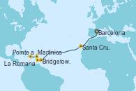 Visitando Barcelona, Santa Cruz de Tenerife (España), Bridgetown (Barbados), Martinica (Antillas), Pointe a Pitre (Guadalupe), La Romana (República Dominicana)