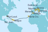 Visitando Fort Lauderdale (Florida/EEUU), San Juan (Puerto Rico), Antigua (Antillas), Santa Cruz de Tenerife (España), Málaga, Marsella (Francia), Savona (Italia), Nápoles (Italia), Dubrovnik (Croacia), Venecia (Italia)