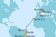 Visitando Savona (Italia), Marsella (Francia), Barcelona, Santa Cruz de Tenerife (España), Recife (Brasil), Maceió (Brasil), Salvador de Bahía (Brasil), Río de Janeiro (Brasil)