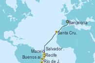 Visitando Barcelona, Santa Cruz de Tenerife (España), Recife (Brasil), Maceió (Brasil), Salvador de Bahía (Brasil), Río de Janeiro (Brasil), Buenos Aires (Argentina)
