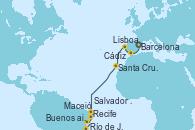 Visitando Barcelona, Cádiz (España), Lisboa (Portugal), Santa Cruz de Tenerife (España), Recife (Brasil), Maceió (Brasil), Salvador de Bahía (Brasil), Río de Janeiro (Brasil), Buenos aires