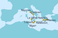 Visitando Atenas (Grecia), Nafplion (Grecia), Katakolon (Olimpia/Grecia), La Valletta (Malta), Mgarr (Malta), Trapani (Italia), Nápoles (Italia), Civitavecchia (Roma)