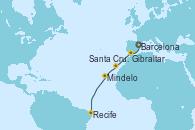 Visitando Barcelona, Gibraltar (Inglaterra), Santa Cruz de Tenerife (España), Mindelo (Cabo Verde), Recife (Brasil)