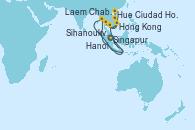 Visitando Singapur, Laem Chabang (Bangkok/Thailandia), Laem Chabang (Bangkok/Thailandia), Sihanoukville (Camboya), Ciudad Ho Chi Minh (Vietnam), Ciudad Ho Chi Minh (Vietnam), Hue (Vietnam), Hanoi (Vietnam), Hong Kong (China)