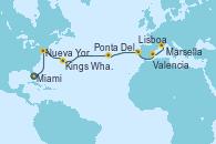 Visitando Miami (Florida/EEUU), Nueva York (Estados Unidos), Nueva York (Estados Unidos), Kings Wharf (Bermudas), Kings Wharf (Bermudas), Ponta Delgada (Azores), Lisboa (Portugal), Valencia, Marsella (Francia)