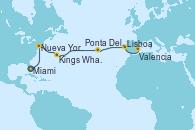 Visitando Miami (Florida/EEUU), Nueva York (Estados Unidos), Nueva York (Estados Unidos), Kings Wharf (Bermudas), Kings Wharf (Bermudas), Ponta Delgada (Azores), Lisboa (Portugal), Valencia