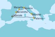 Visitando Valencia, Barcelona, Marsella (Francia), Savona (Italia), Nápoles (Italia), Palermo (Italia), Valencia