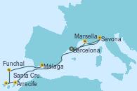 Visitando Barcelona, Savona (Italia), Marsella (Francia), Arrecife (Lanzarote/España), Santa Cruz de Tenerife (España), Funchal (Madeira), Málaga