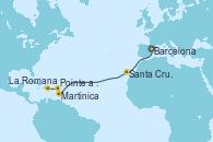Visitando Barcelona, Santa Cruz de Tenerife (España), Martinica (Antillas), Pointe a Pitre (Guadalupe), La Romana (República Dominicana)