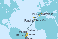 Visitando Barcelona, Málaga, Funchal (Madeira), Santa Cruz de Tenerife (España), Recife (Brasil), Maceió (Brasil), Salvador de Bahía (Brasil), Ilheus (Brasil), Río de Janeiro (Brasil)