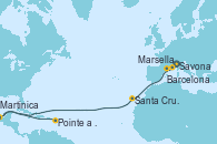 Visitando Savona (Italia), Marsella (Francia), Barcelona, Santa Cruz de Tenerife (España), Martinica (Antillas), Pointe a Pitre (Guadalupe)