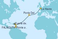 Visitando Fuerte de France (Martinica), Pointe a Pitre (Guadalupe), St. John's (Antigua), Ponta Delgada (Azores), Ponta Delgada (Azores), Le Havre (Francia)