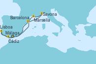 Visitando Málaga, Lisboa (Portugal), Lisboa (Portugal), Cádiz (España), Barcelona, Savona (Italia), Marsella (Francia), Málaga