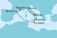 Visitando Marsella (Francia), Génova (Italia), Nápoles (Italia), Messina (Sicilia), La Valletta (Malta), Barcelona, Marsella (Francia)