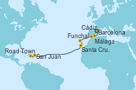 Visitando Barcelona, Málaga, Cádiz (España), Funchal (Madeira), Santa Cruz de Tenerife (España), Road Town (Isla Tórtola/Islas Vírgenes), San Juan (Puerto Rico)