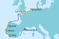 Visitando Barcelona, Cádiz (España), Lisboa (Portugal), Oporto (Portugal), Le Havre (Francia), Ijmuiden (Ámsterdam)