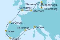 Visitando Copenhague (Dinamarca), Warnemunde (Alemania), Gotemburgo (Suecia), Rotterdam (Holanda), Southampton (Inglaterra), La Coruña (Galicia/España), Lisboa (Portugal), Gibraltar (Inglaterra), Barcelona, Génova (Italia)