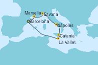 Visitando Barcelona, Marsella (Francia), Savona (Italia), Nápoles (Italia), Catania (Sicilia), La Valletta (Malta), Barcelona