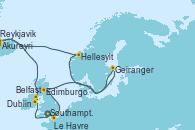 Visitando Southampton (Inglaterra), Le Havre (Francia), Edimburgo (Escocia), Geiranger (Noruega), Hellesylt (Noruega), Akureyri (Islandia), Reykjavik (Islandia), Reykjavik (Islandia), Belfast (Irlanda), Dublin (Irlanda), Southampton (Inglaterra)