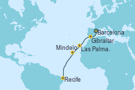 Visitando Barcelona, Gibraltar (Inglaterra), Las Palmas de Gran Canaria (España), Mindelo (Cabo Verde), Recife (Brasil)