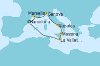 Visitando Barcelona, Marsella (Francia), Génova (Italia), Nápoles (Italia), Messina (Sicilia), La Valletta (Malta), Barcelona