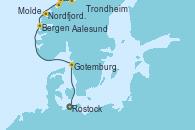 Visitando Rostock (Alemania), Gotemburgo (Suecia), Bergen (Noruega), Nordfjordeid, Molde (Noruega), Aalesund (Noruega), Trondheim (Noruega)