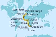 Visitando Ciudad del Cabo (Sudáfrica), Luderitz (Namibia), Walvis Bay (Namibia), Walvis Bay (Namibia), Cotonou (Benin), Tema (Ghana), Banjul (Gambia), Dakar (Senegal), Mindelo (Cabo Verde), Las Palmas de Gran Canaria (España), Arrecife (Lanzarote/España), Casablanca (Marruecos), Barcelona