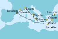 Visitando Barcelona, Heraklion (Creta), Esmirna (Turquía), Estambul (Turquía), Estambul (Turquía), Atenas (Grecia), Palermo (Italia), Nápoles (Italia), Savona (Italia), Marsella (Francia), Barcelona