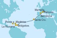 Visitando Génova (Italia), Marsella (Francia), Barcelona, Santa Cruz de Tenerife (España), Bridgetown (Barbados), Martinica (Antillas), Pointe a Pitre (Guadalupe), La Romana (República Dominicana)