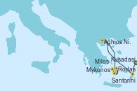 Visitando Atenas (Grecia), Kusadasi (Efeso/Turquía), Rodas (Grecia), Aghios Nikolaos (Grecia), Santorini (Grecia), Santorini (Grecia), Milos (Grecia), Mykonos (Grecia), Mykonos (Grecia), Atenas (Grecia)